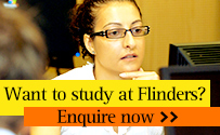 Want to study at Flinders, enquire now.