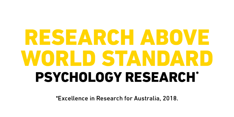 Research above world standard Flinders Psychology research