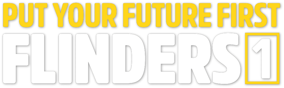 Put your future first - Flinders 1 -  apply to study midyear